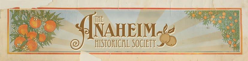 ANAHEIM HISTORICAL SOCIETY