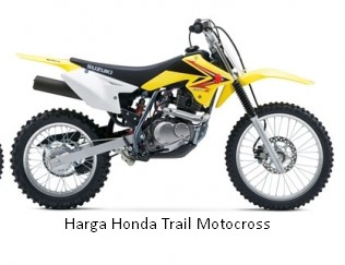 Harga Honda Trail Motocross