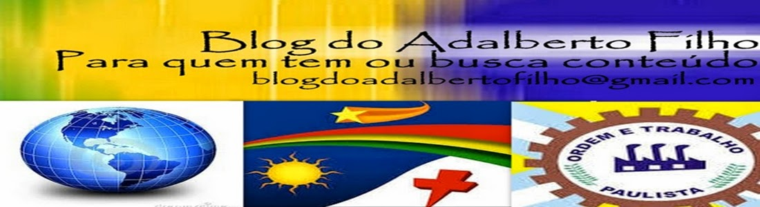 BLOG DO ADALBERTO FILHO /  blogdoadalbertofilho@gmail.com