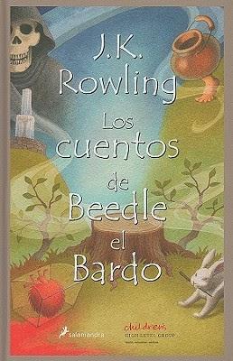 Los Cuentos de Beedle El Bardo (J.K. Rowling)