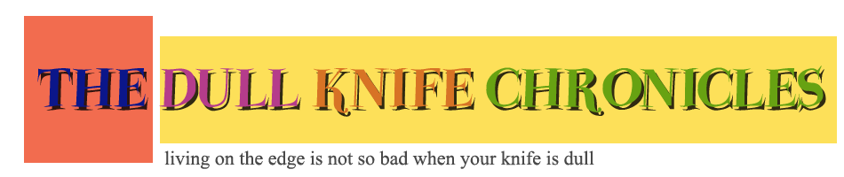 The Dull Knife Chronicles