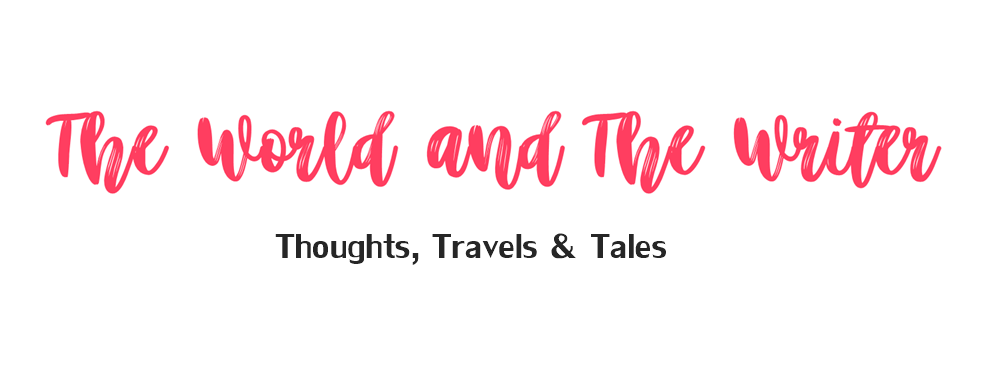 The World And The Writer   Lifestyle Blog