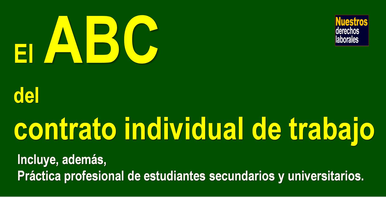 ABC del CONTRATO INDIVIDUAL DE TRABAJO.