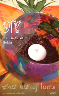 DIY Confetti Candle Holder via www.whatmandyloves.com