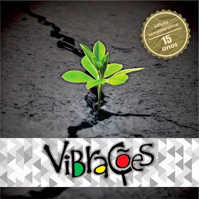 Vibra��es Rasta - 15 Anos