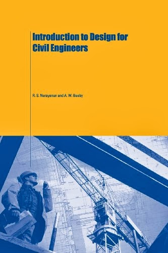 Book: Introduction to Design for Civil Engineers by R. S. Narayanan, A.W. Beeby
