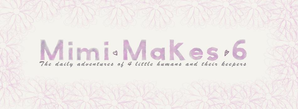 Mimi Makes 6