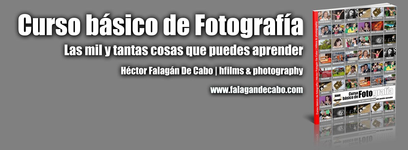 Curso básico de Fotografía - promoción - Héctor Falagán De Cabo.