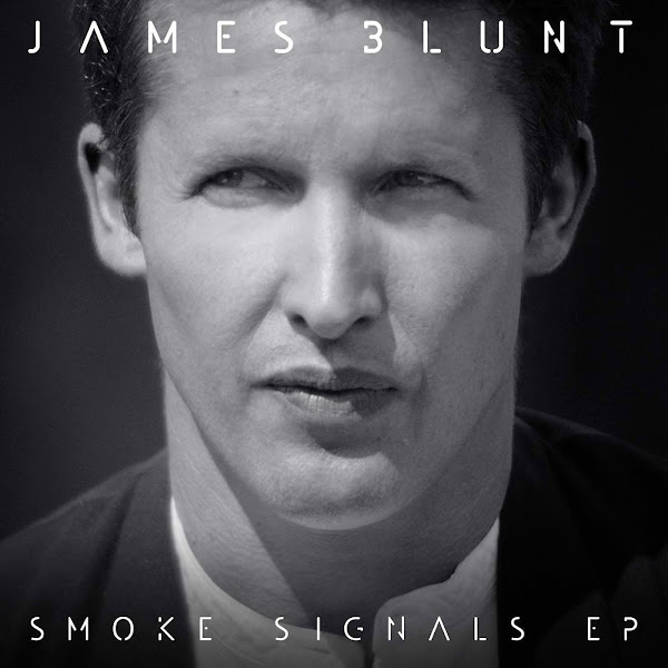 James Blunt - Smoke Signals - EP Cover