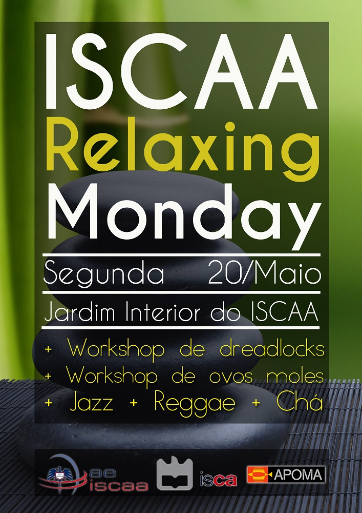 ISCAA Relaxing Monday