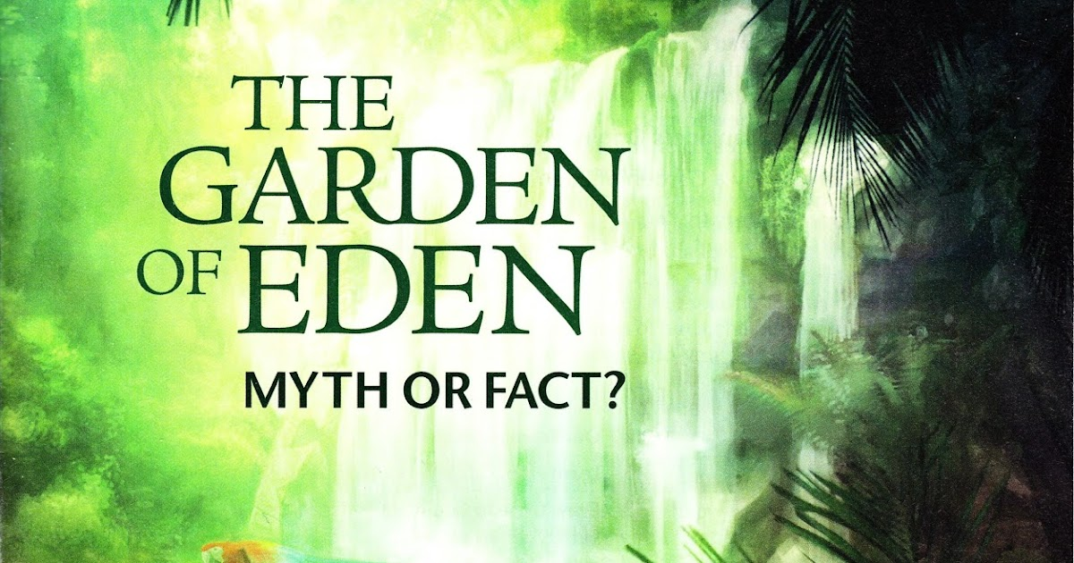 Defend Jehovah 39 S Witnesses Garden Of Eden Links To Information