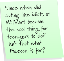 Wal Mart Idiot Sticky Note Saturday