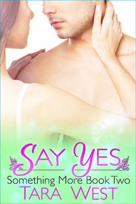 Cover Reveal: Say Yes (Something More #2)
