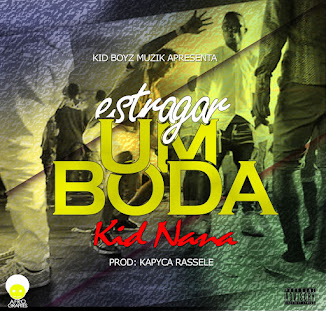 Kid Nana - Estragar Um Boda (Afro Beat) (947292339) [Download]