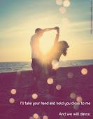 baila conmigo, haz este momento inolvidable.