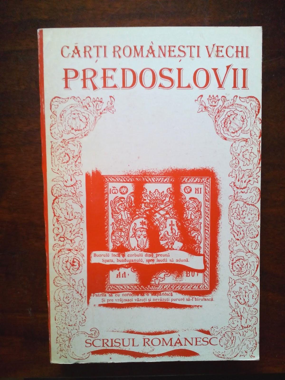 Fundatia Scrisul Romanesc - Carti romanesti vechi - Predoslovii
