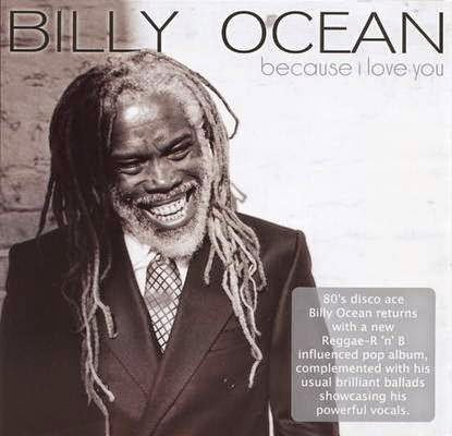 Billy Ocean - Because I Love You 2009