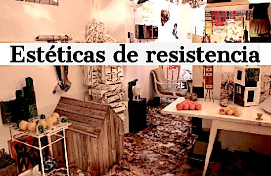 Estéticas de resistencia___