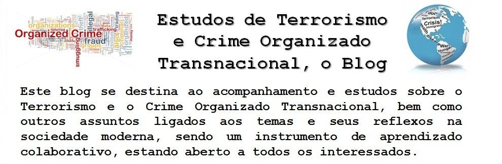 Estudos de Terrorismo e Crime Organizado Transnacional, o Blog