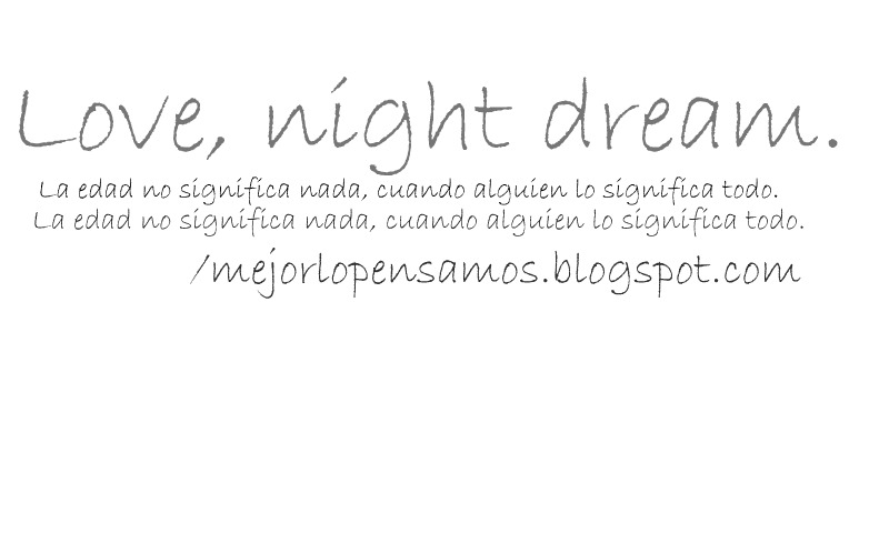 Love night, dream.