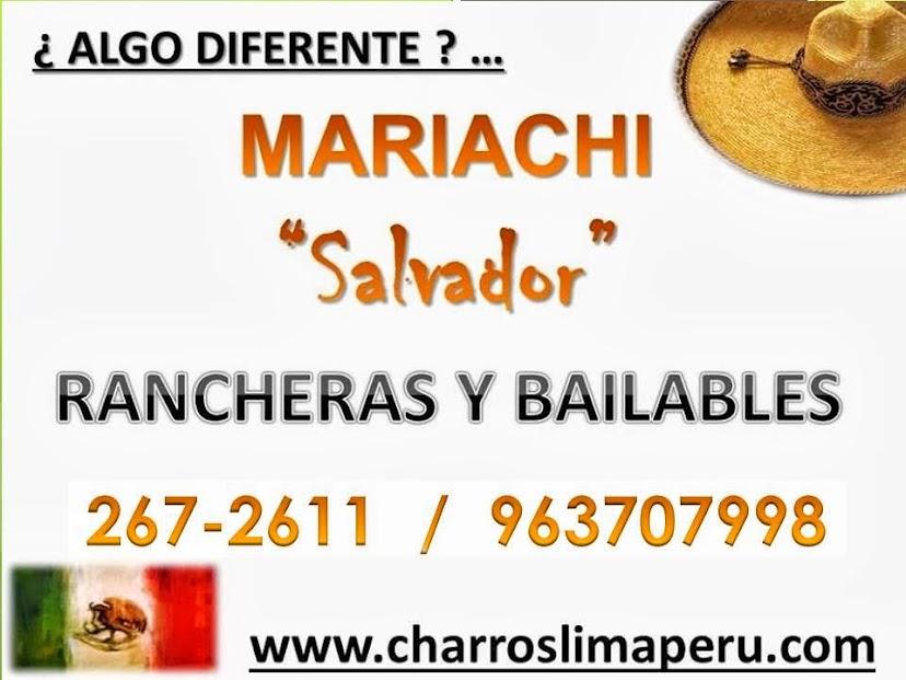 """Mariachis Lima Peru """"Salvador"""" 1/2h S/200 Precio Charros MariachisSerenatas"""