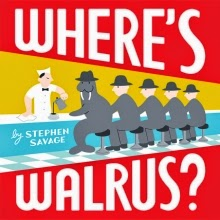 Where Is Walrus? by Stephen Savage