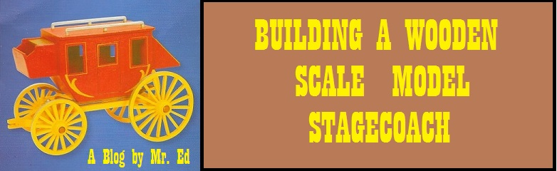 Building a Scale Wood Model Stagecoach