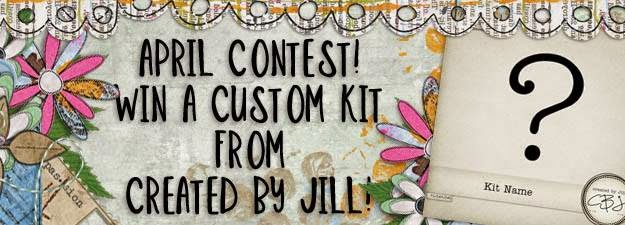 http://pickleberrypop.com/forum/forum/general-chit-chat/fun-games/143180-april-contest-win-a-custom-kit-from-created-by-jill