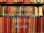 10 LIBROS PARA CONECTARTE CON TU ALMA