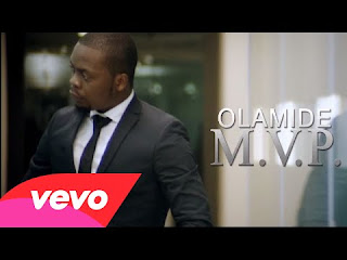 MVP video by Olamide