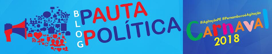 #BlogPautaPolitica