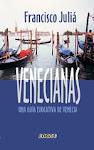 Venecianas, una guía evocativa de Venecia