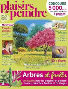 Ma dernière parution : Plaisirs de Peindre n°70 (fév./mai 2018)