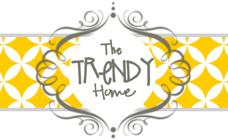 The Trendy Home