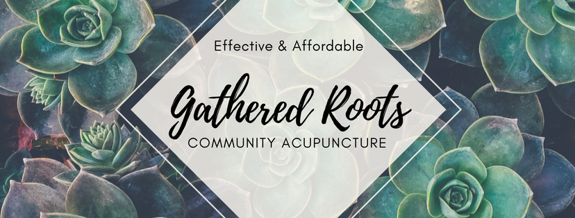 Acupuncture Clinic ~ New Westminster ~ Gathered Roots Community Acupuncture