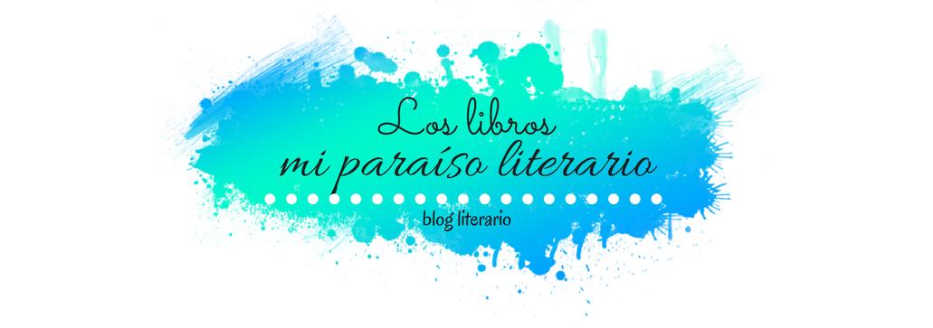 Los libros, mi paraíso literario