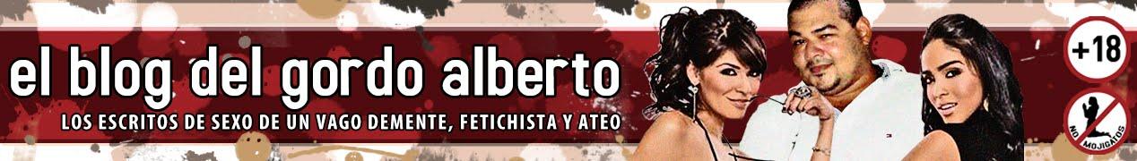 El Blog del Gordo Alberto
