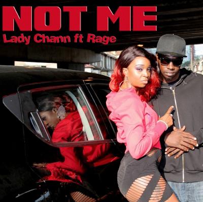 LADY CHANN FT. RAGE - NOT ME
