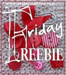 Friday Freebie at Crafty Ribbons