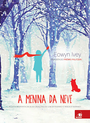 a menina da neve-  eowyn ivey editora novo conceito