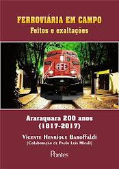 """""""FERROVIÁRIA EM CAMPO - FEITOS E EXALTAÇÕES"""""""