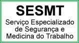 SERVIÇO ESPECIALIZADO DE SEGURANÇA E MEDICINA DO TRABALHO