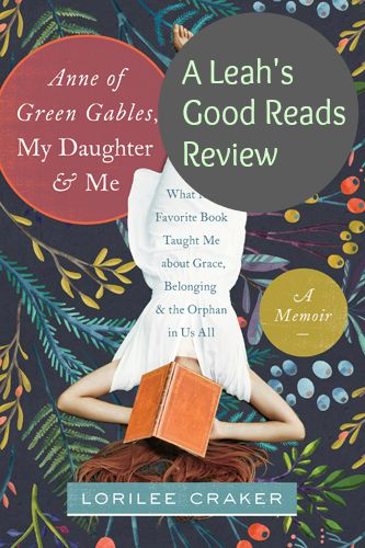 Review of Anne of Green Gables, My Daughter and Me