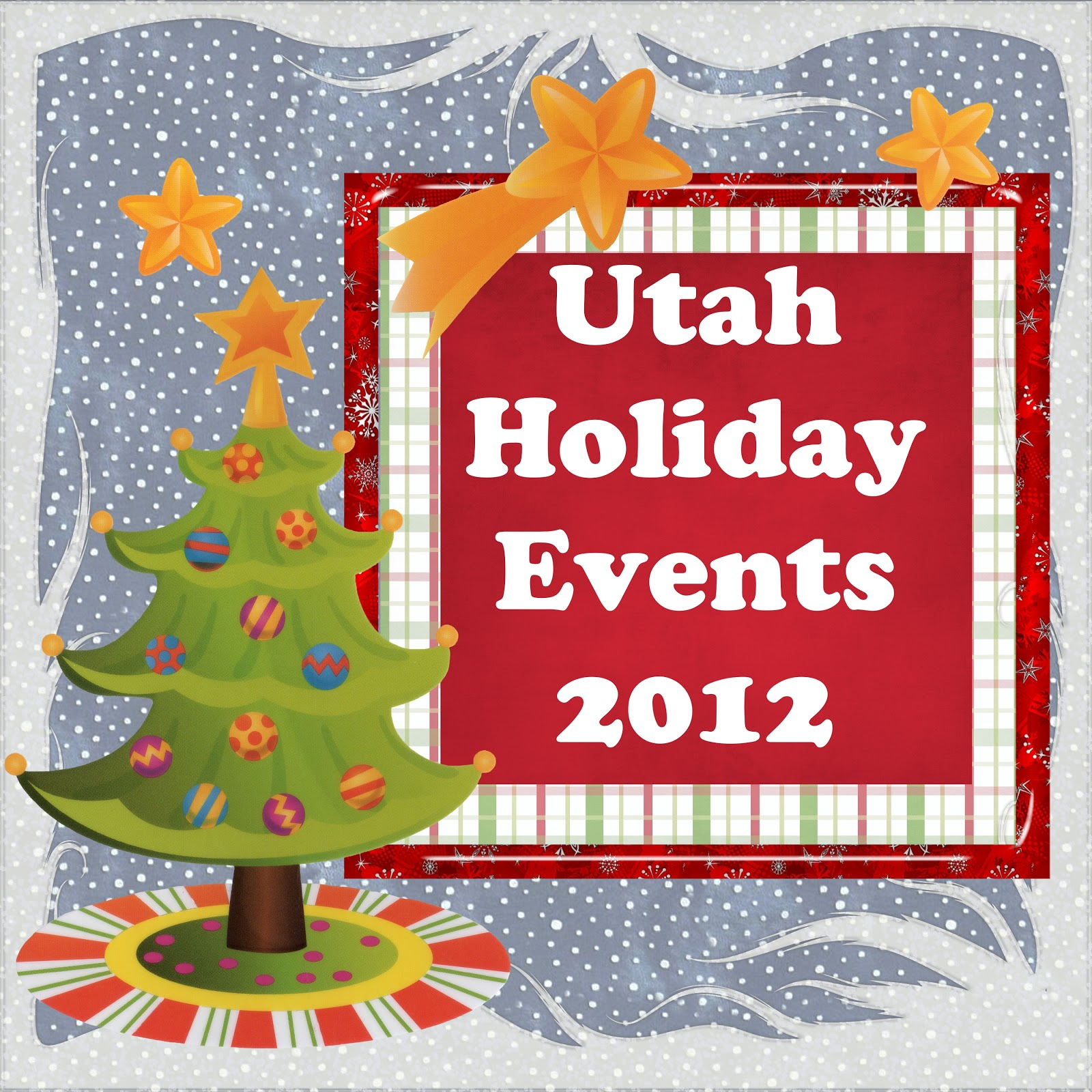 Enjoy Utah!: Utah Holiday Events 2012