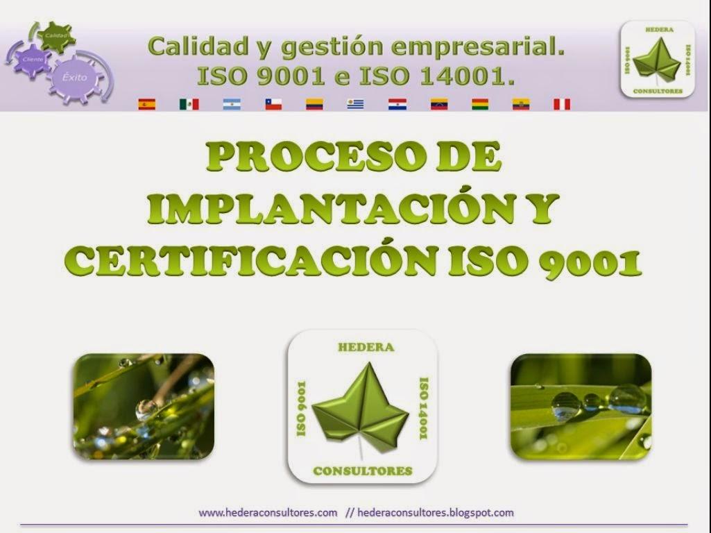 Implantacíon y certificación ISO 9001