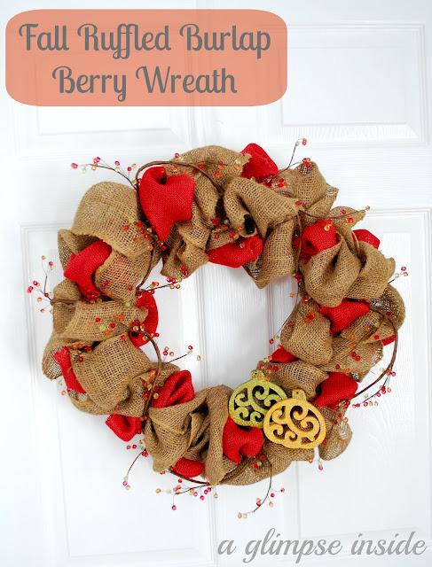 http://www.aglimpseinsideblog.com/2012/09/fall-ruffled-burlap-berry-wreath.html