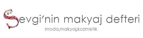 Sevginin Makyaj Defteri   Makyaj Blogu   Makyaj Blogları Makyaj Blog