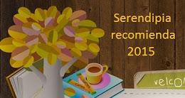 Serendipia recomienda 2015