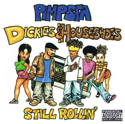Pimpsta – Dickies & House-Shoes (CD) (1995) (320 kbps)