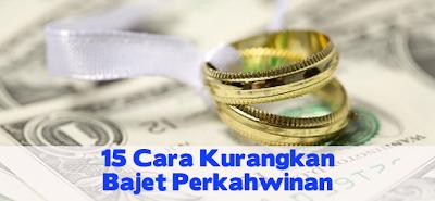 ... Perkahwinan: Tips Kahwin : 15 Cara Kurangkan Bajet/Kos Perkahwinan